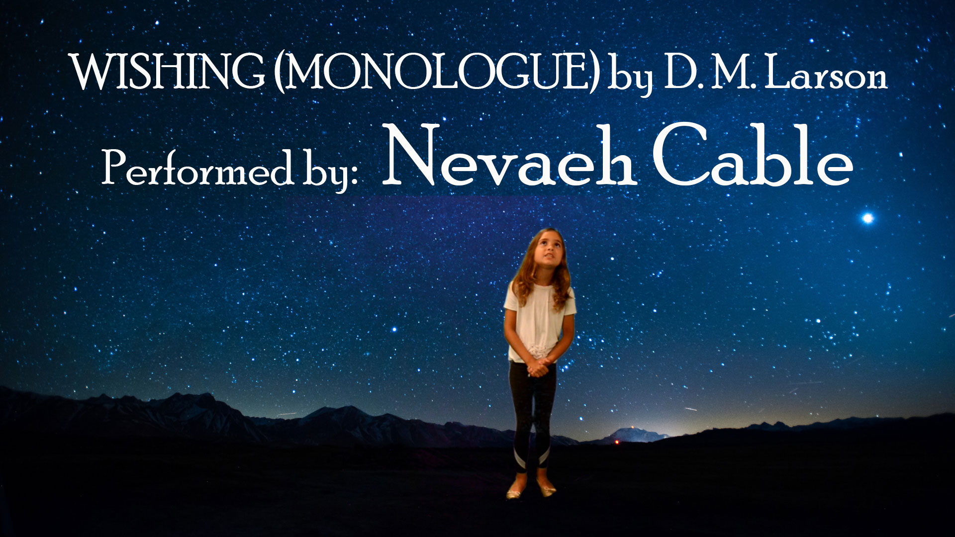 "Monologue ""Wishing"" performed by Nevaeh Cable"