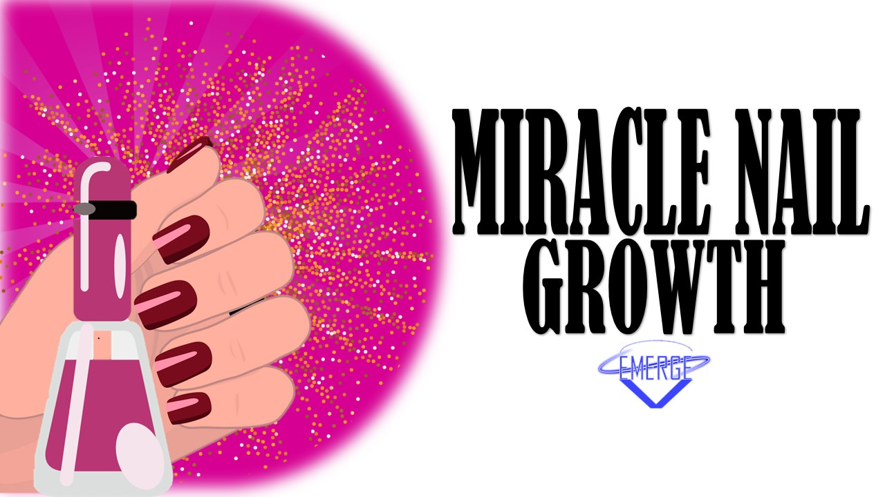 Miracle Nail Growth (2018-2019)